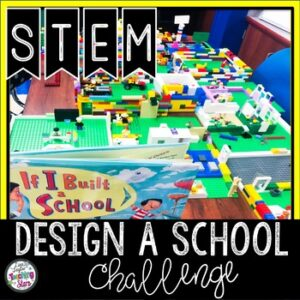 STEM Activity to use with If I Built a School includes TPT Digital Activity