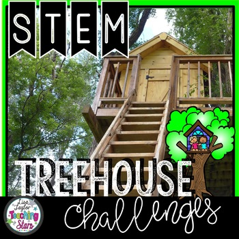 STEM Treehouse Challenges