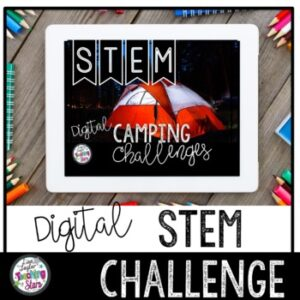 STEM Camping Digital Challenge | Distance Learning | Google Classroom |