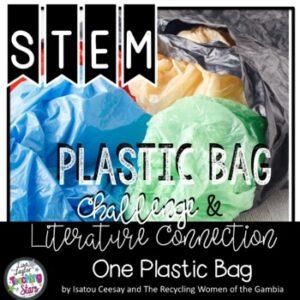 STEM Plastic Bag Challenge | Literature Connection