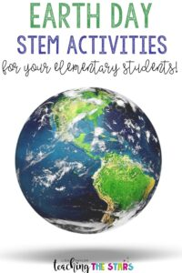 Earth Day STEM Activities