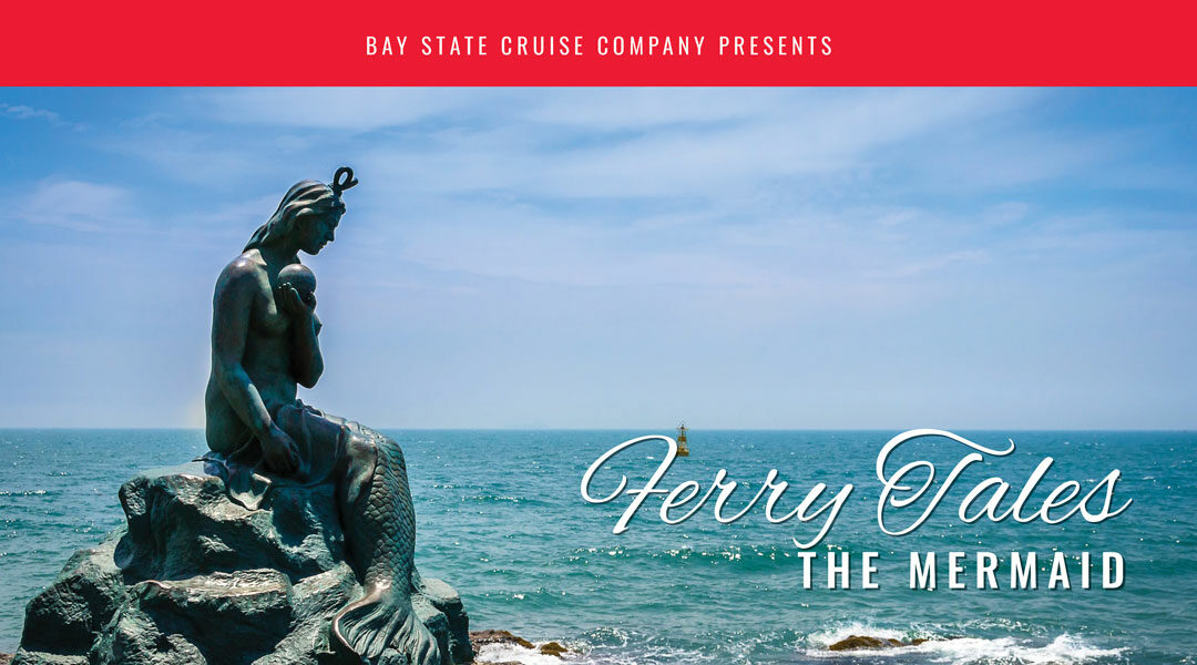 Ferry Tales: The Mermaid Story