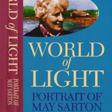 World of Light: A Portrait of May Sarton