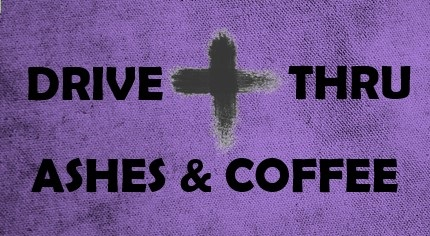 Drive Thru Ashes & Coffee at Central UMC