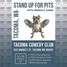 Stand Up For Pits TACOMA, WA tickets are on sale now!!!!