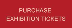 Exhibition Tickets