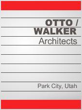 Otto / Walker Architects