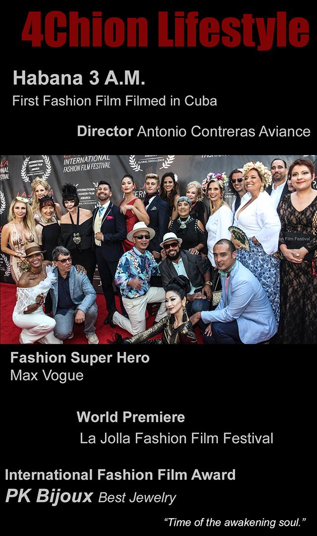 Habana 3 AM La Jolla Fashion Film Festival 4Chion Lifestyle feature a