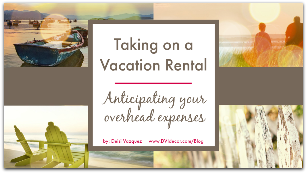 Vacation Rental Anticipating Expenses