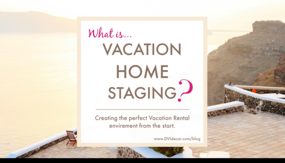 Vacation Rental Interior Design & Staging