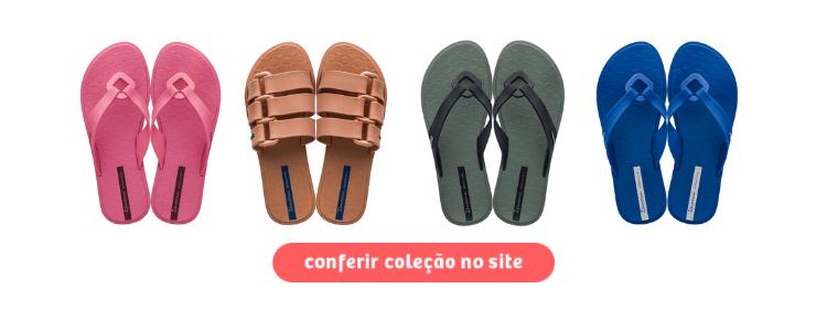 Clique para comprar os modelos da Ipanema Sempre Nova na Daniel Atacado.