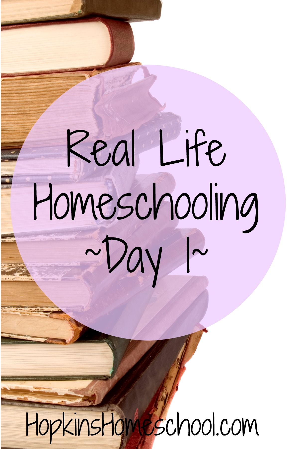 Real Life Homeschooling Day 1