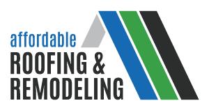Affordable Roofing & Remodeling