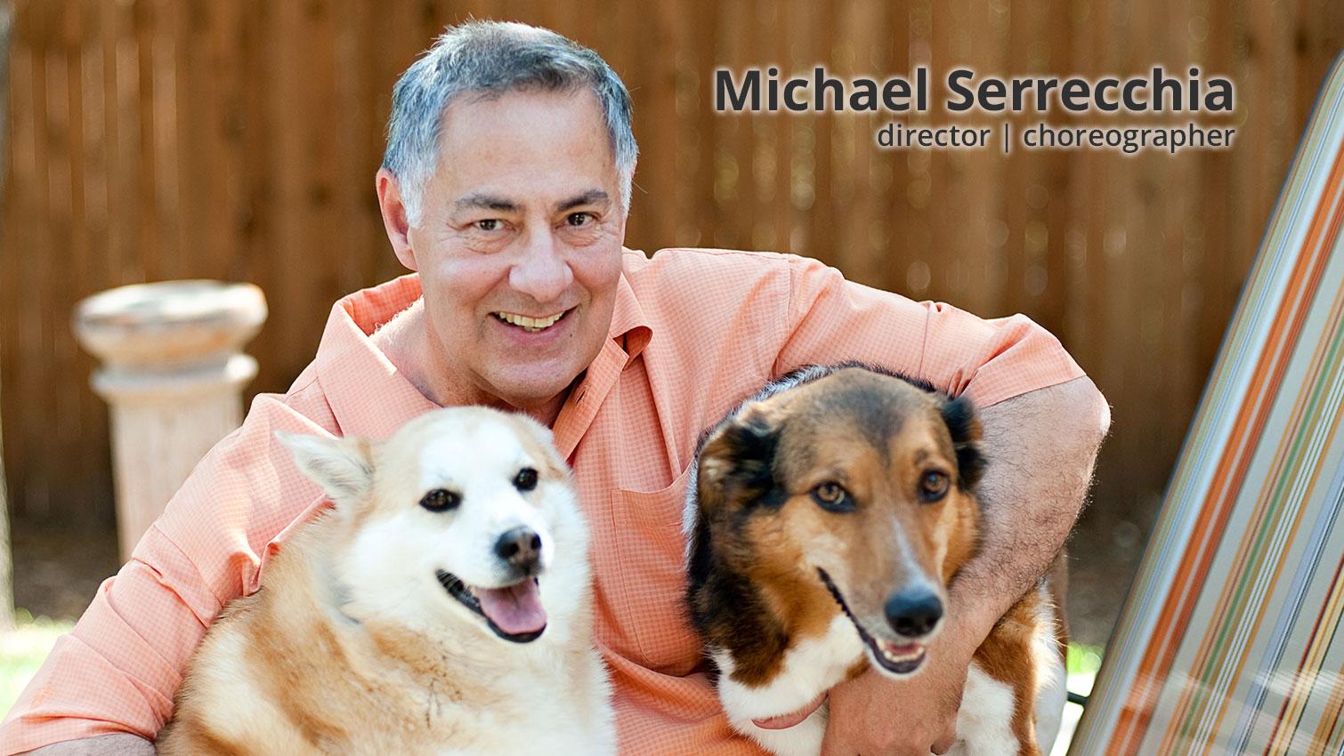 Michael Serrecchia | director | choreographer
