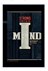 strong starts in the mind workout journal 2