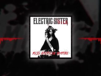 Electric Sister - Miss American Vampire
