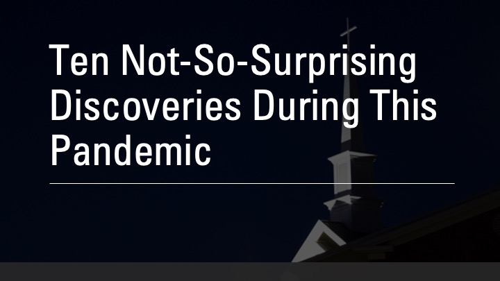 Pandemic Discoveries