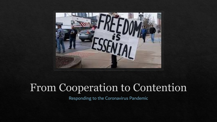 From Cooperation to Contention