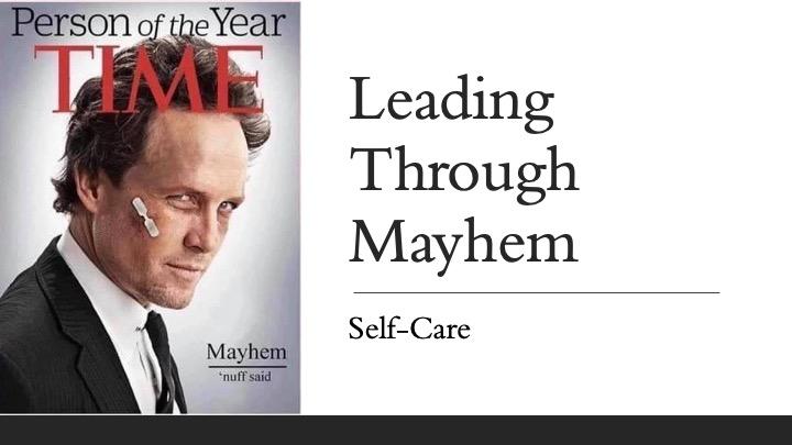 Leading Through Mayhem