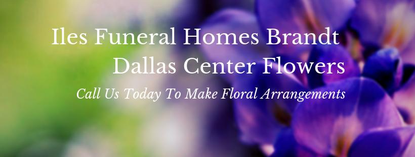 Iles Funeral Homes Brandt Dallas Center Flowers ~ Send Flowers