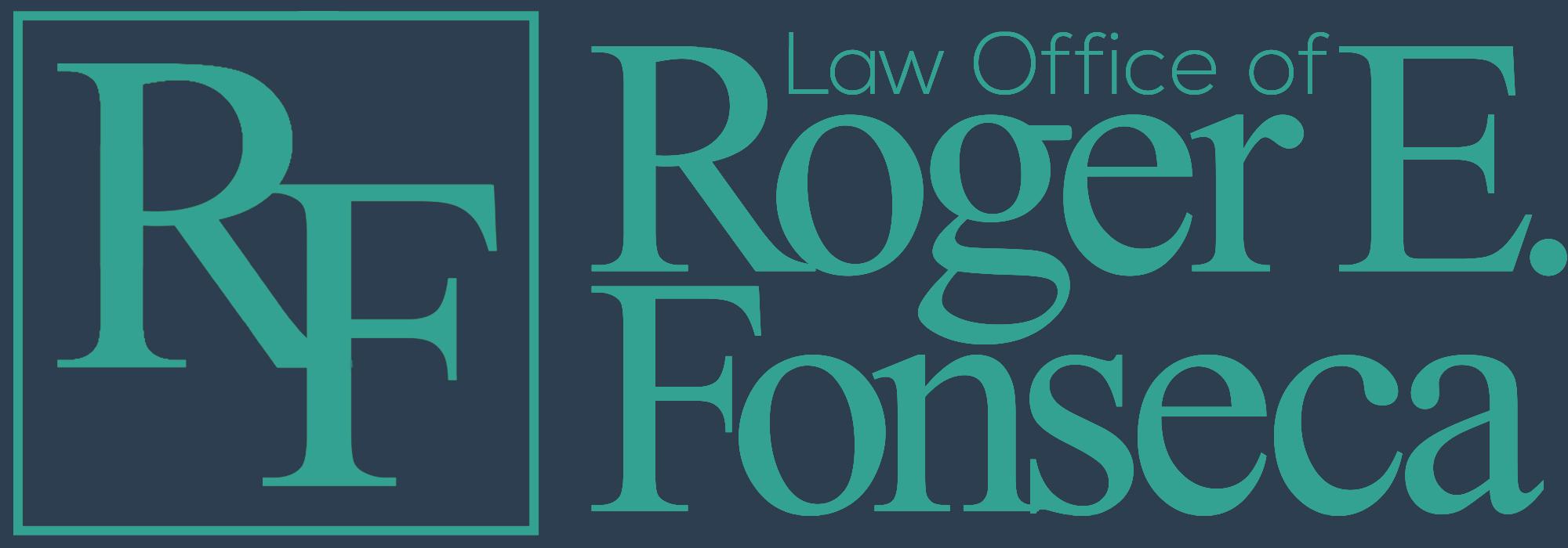 Law Office of Roger E. Fonseca