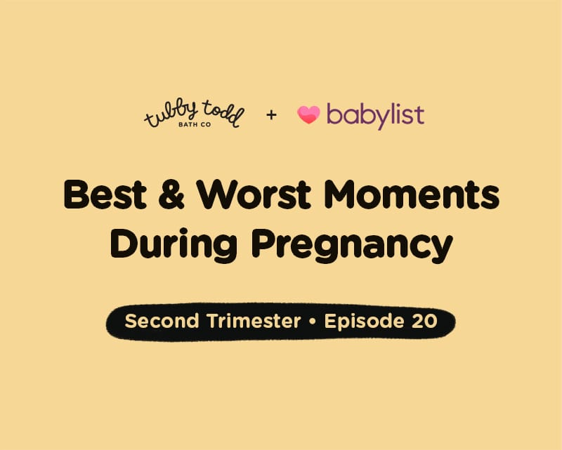 Episode #20: Best and Worst Moments During Pregnancy