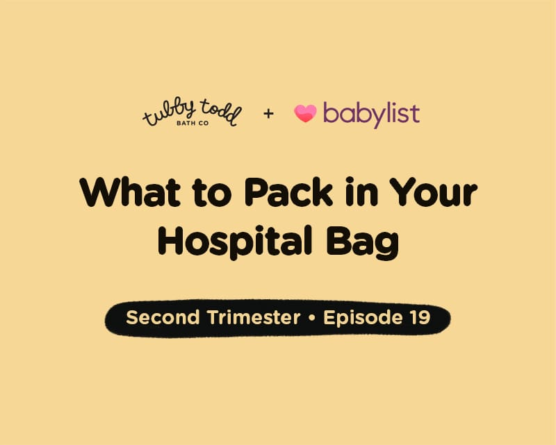 Episode #19: What to Pack in Your Hospital Bag