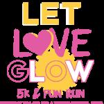 Let Love Glow 5K & Fun Run