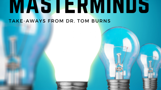 Masterminds with Dr. Burns