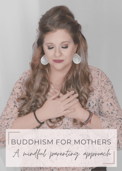 Buddhism for mothers mindful parenting approach
