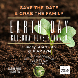 3.30_Earth Day Save the Date-Traditions on the Green_Gathering on the Green