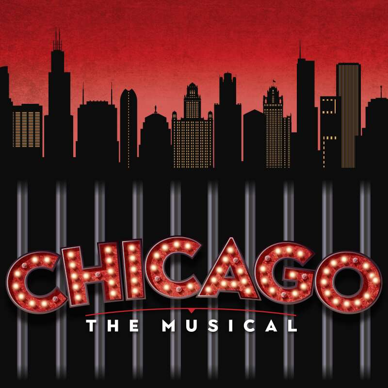 Chicago The Musical onstage Sept 19 - Oct 30, 2021