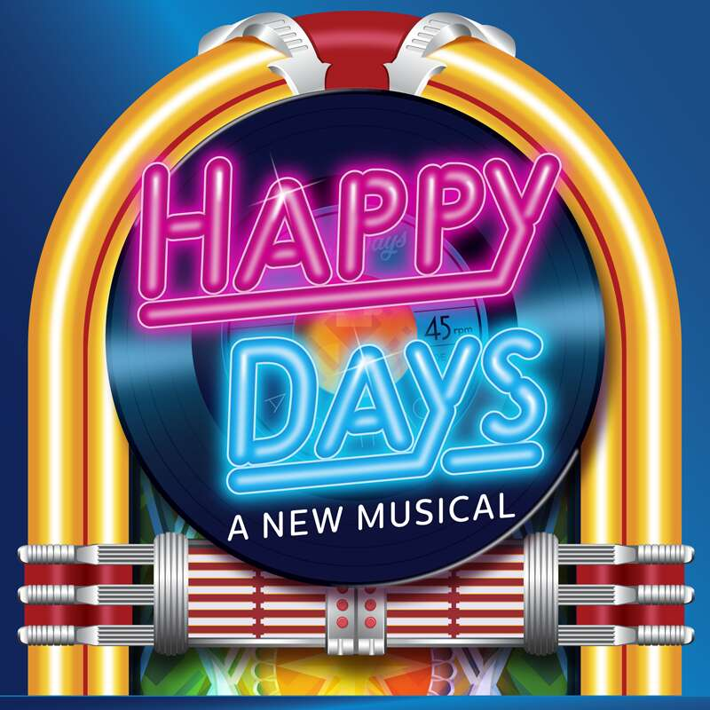 Happy Days A New Musical