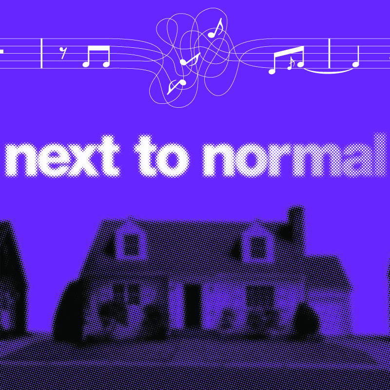 Next to Normal onstage JULY 21 - JULY 31, 2022