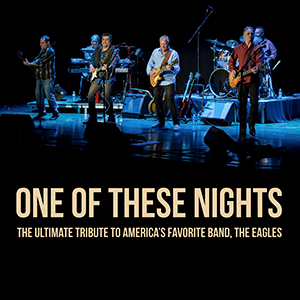 One of These Nights: Tribute to The Eagles