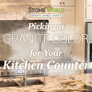 Picking a Granite Color for Your Kitchen Counter