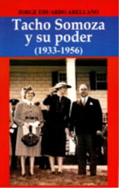 Presentación del libro Tacho Somoza y su poder (1933-1956)