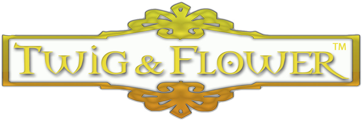 Twig & Flower™ – Smiles and Serenity for your Home & Garden !!!