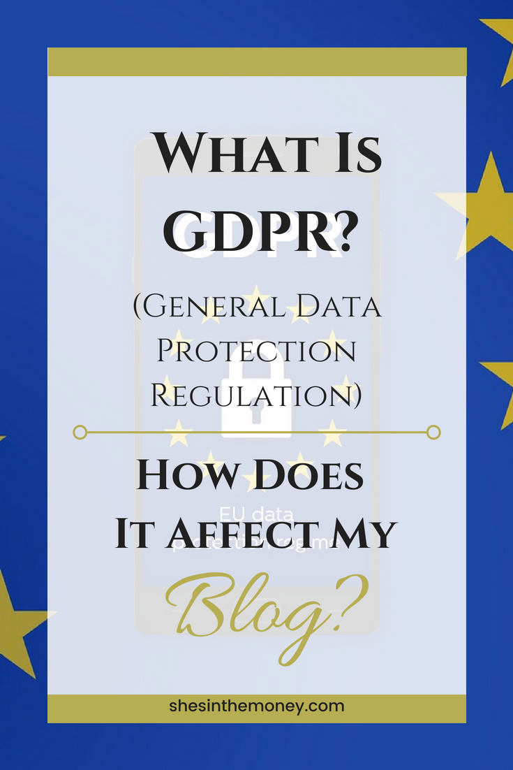 What is GDPR? And how does it affect my blog?