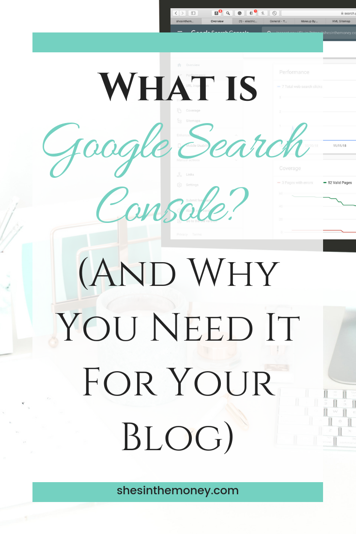 What is Google Search Console? And why you need it for your blog.