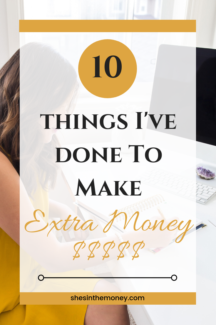 Ten things I've done to make extra money.