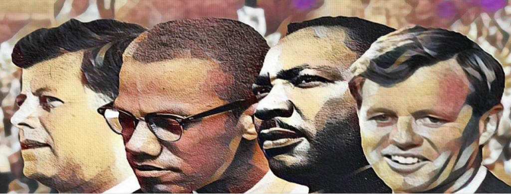 JFK Malcolm X MLK RFK