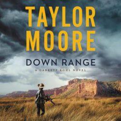 Taylor Moore Down Range