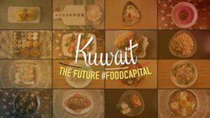 Kuwait – The Future #FoodCapital