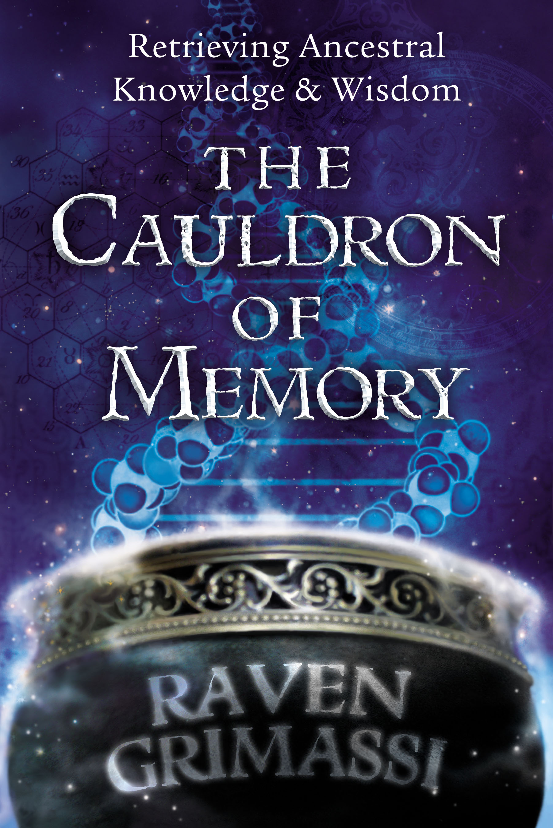 The Cauldron of Memory – Retrieving Ancestral Knowledge and Wisdom