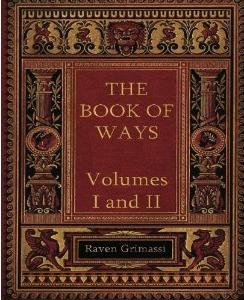 The Book of Ways- Vol I & II