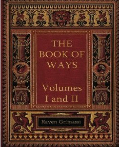 The Book of Ways- Vol I & II