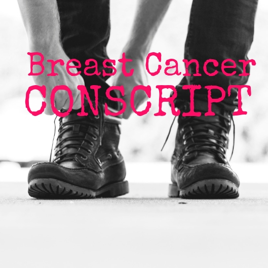 breast cancer conscript