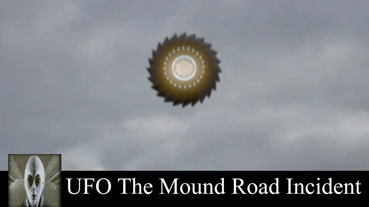 UFO Mound Road Incident October 23rd 2018