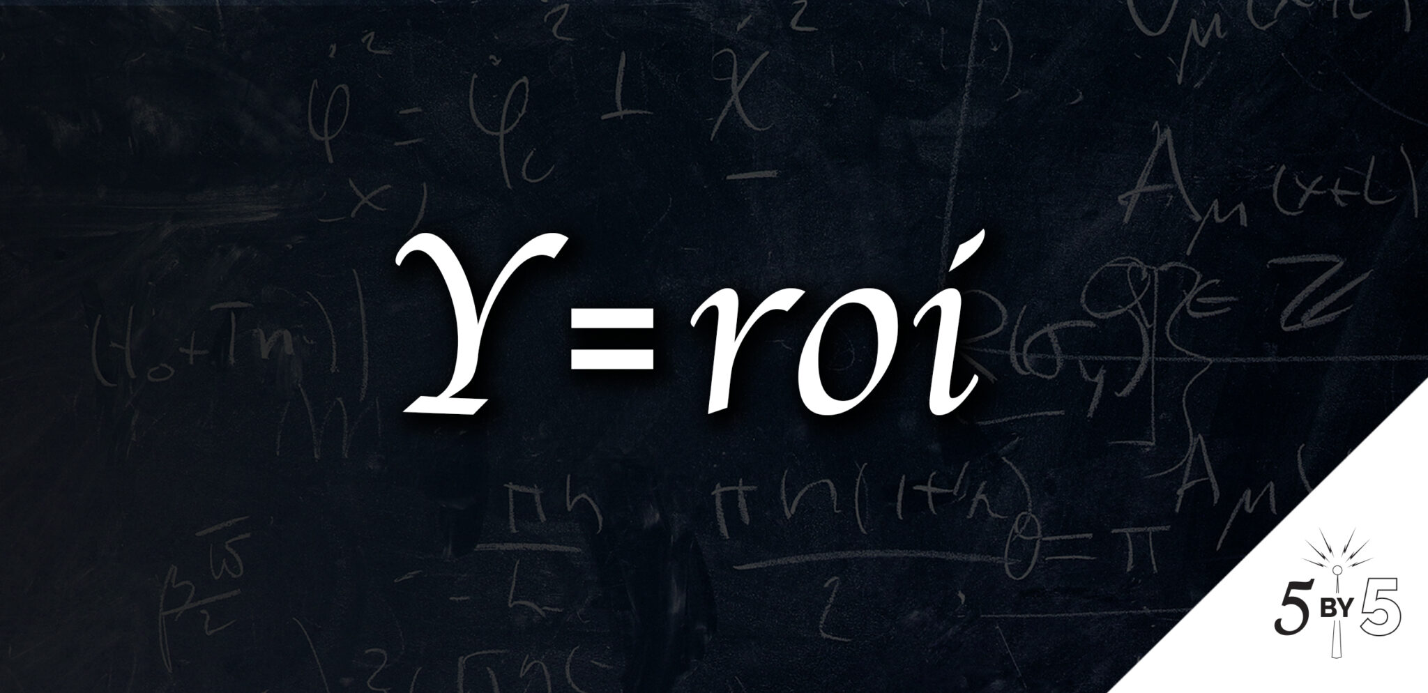 y=roi equation on chalkboard